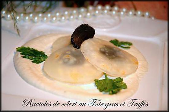recette Ravioles de céleri au Foie gras et Truffes