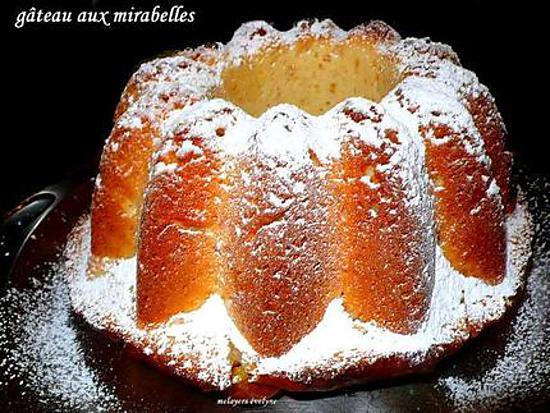 Recette de g teau aux mirabelles par melayers - Recette avec des mirabelles ...