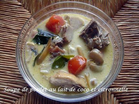 recette Soupe de poulet au lait de coco et citronnelle