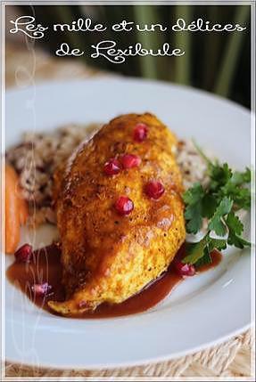 recette ~Poitrine de poulet rôti façon persane avec sa sauce aux noix de grenoble et à la grenade~