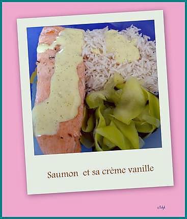 recette Saumon et sa crème vanille