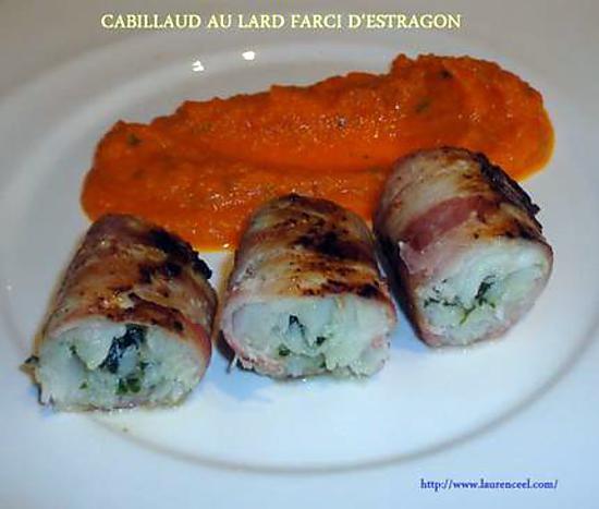 recette CABILLAUD AU LARD FARCI D'ESTRAGON