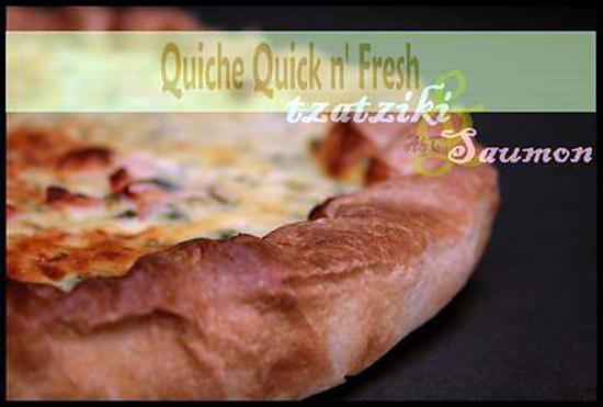 recette ** Quick n' fresh : Quiche fraîheur au tzatziki ( léger) & saumon fumé **