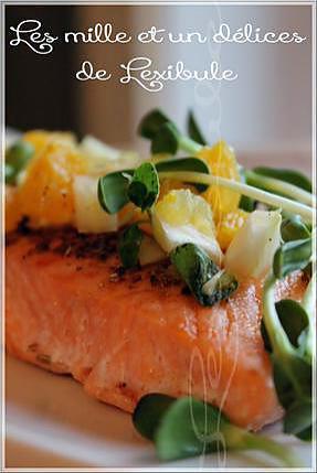 recette ~Pavé de saumon, salsa au fenouil et à l'orange