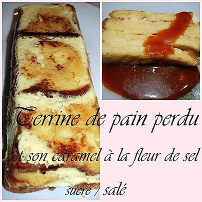 recette Terrine de pain perdu et sauce au caramel à la fleur de sel