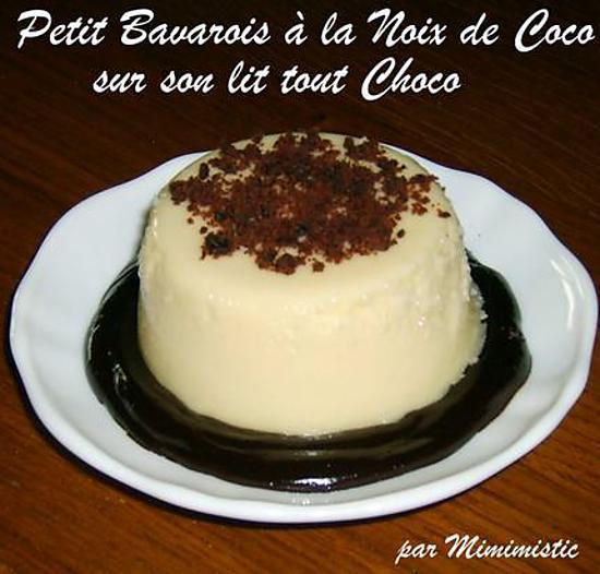 recette Petit Bavarois à la Noix de Coco sur son lit tout Choco : super facile !