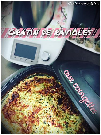 recette Gratin de ravioles aux courgettes