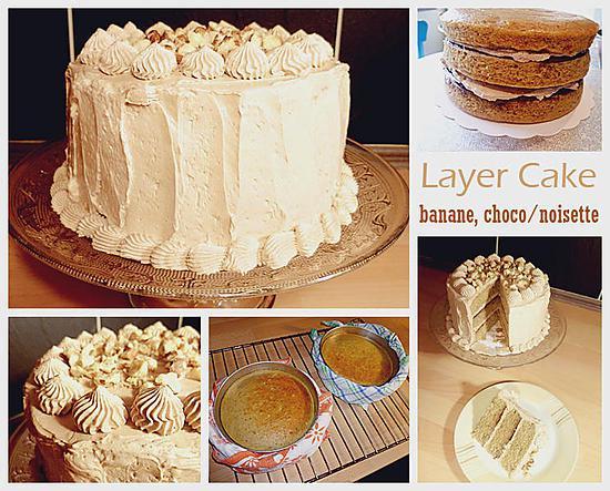 recette Layer Cake banane, choco/noisette
