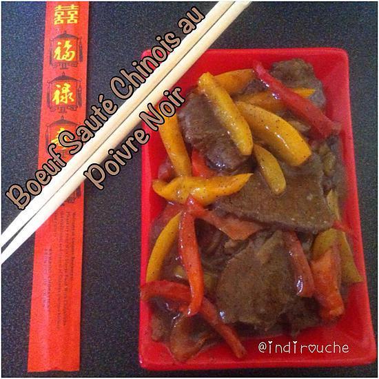 recette Bœuf sauté au Poivre Noir Chinois