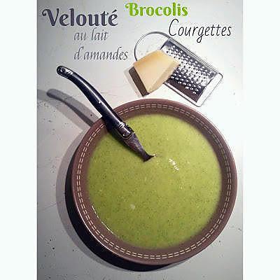 Recette de velout brocolis courgettes au lait d 39 amandes thermomix ou pas - Veloute brocolis thermomix ...
