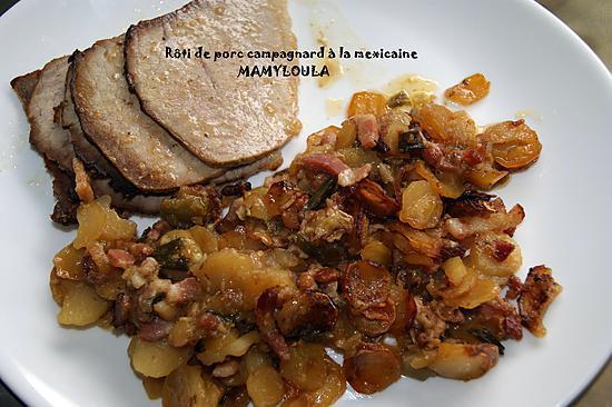 recette Roti de porc campagnard à la mexicaine