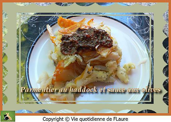 recette Parmentier au haddock et sauce aux olives