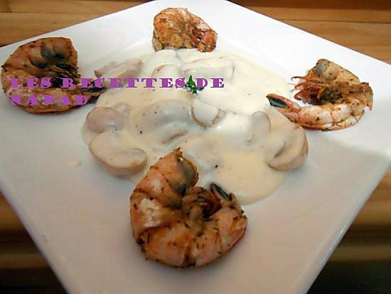 recette Crevettes à l'ail flambées et champignons à la  crème