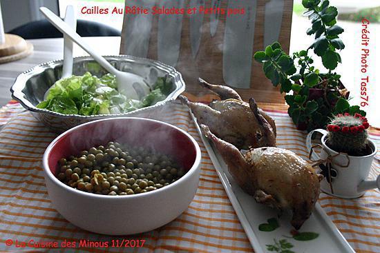 recette Cailles Fermières Rôties Salade et Petits Pois au Beurre