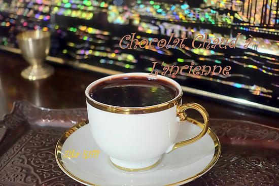 recette CHOCOLAT CHAUD A L'ANCIENNE