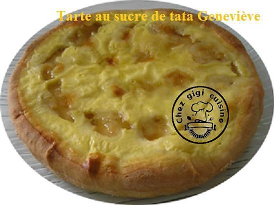 recette TARTE AU SUCRE DE Tata Geneviève
