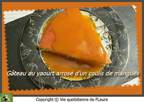 recette Gâteau au yaourt arrosé d'un coulis de mangues