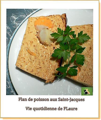 recette Flan de poisson aux Saint-Jacques