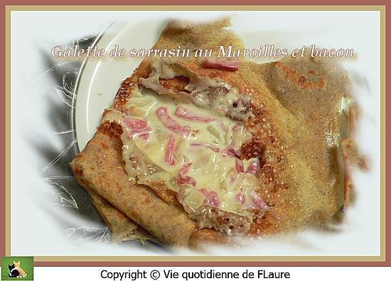 recette Galette de sarrasin au Maroilles et bacon