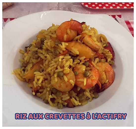 recette RIZ AUX CREVETTES à L'ACTIFRY