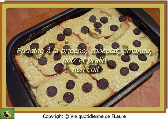 recette Pudding à la brioche, chocolat, amande, noix et pralin