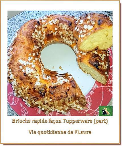 recette Brioche rapide façon Tupperware