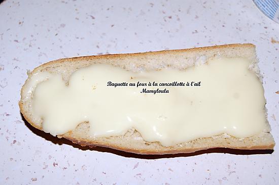 recette Baguette au four à la cancoillotte à l'ail
