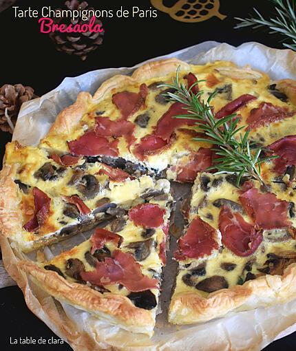 recette Tarte aux champignons de Paris et bresaola
