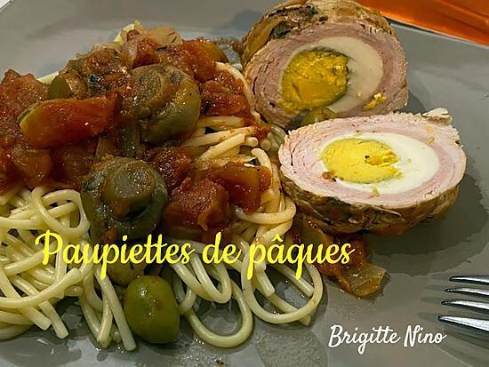 recette LES PAUPIETTES DE PÂQUES