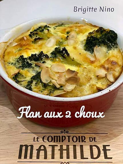 recette FLAN aux 2 CHOUX