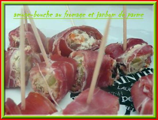 recette AMUSE -BOUCHE AU FROMAGE ET JAMBON DE PARME