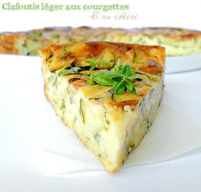 recette Clafoutis Léger aux Courgettes & Fromage de Chèvre