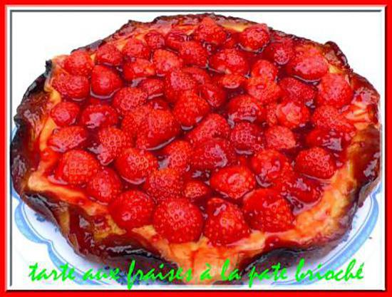 recette de tarte aux fraises la pate brioch. Black Bedroom Furniture Sets. Home Design Ideas