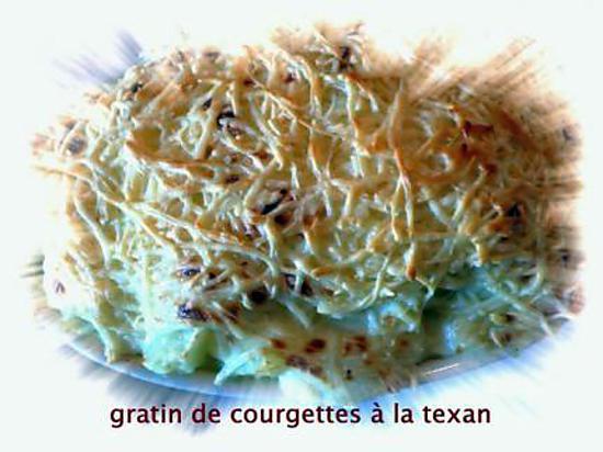 recette gratin de courgettes à la texan