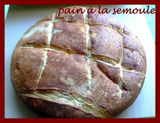 recette pain semoule