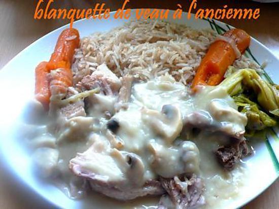 Recette de blanquette de veau l 39 ancienne par melayers - Cuisine blanquette de veau a l ancienne ...