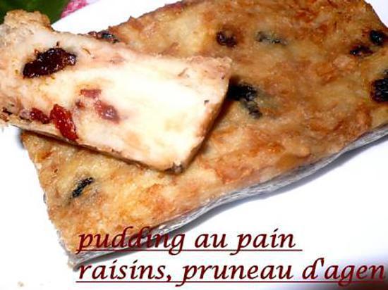 recette pundding au pain raisins, pruneau d'Agen