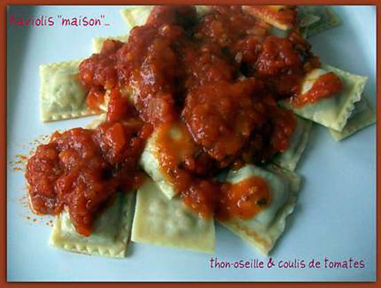 """recette Raviolis """"maison"""" thon-oseille & coulis de tomates"""