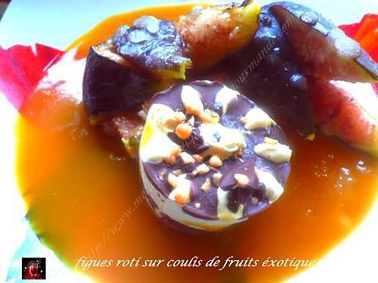recette figues roti sur coulis de fruits exotique