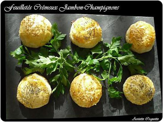 recette Feuilletés Crémeux Jambon Champignon