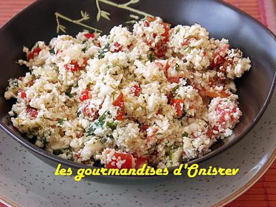 recette Taboulé de chou fleur cru aux deux tomates