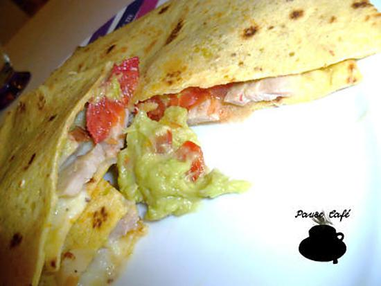 recette Quesadillas au poulet et guacamole