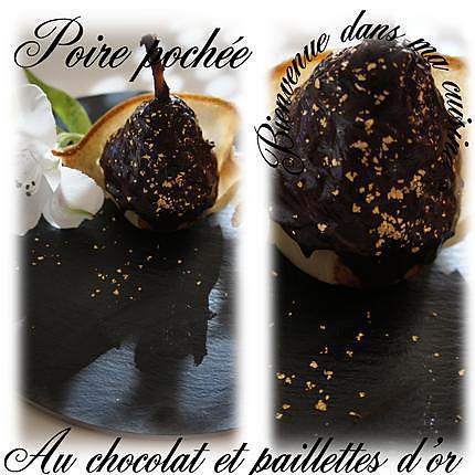 recette poire pochée au chocolat et paillettes d'or