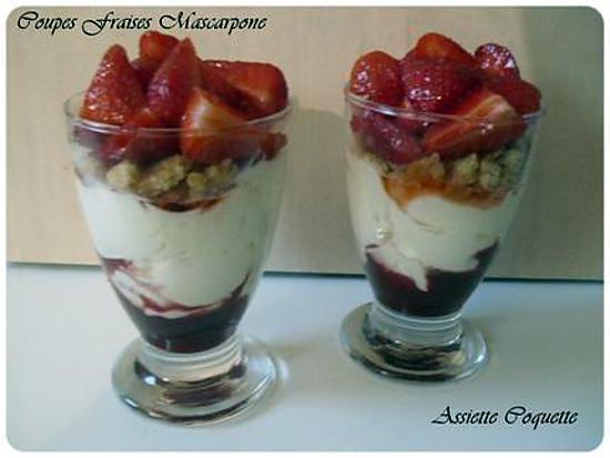 Recette de coupes fraises et mascarpone - Coupe de fraises mascarpone ...