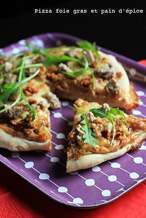 recette Pizza foie gras et pain d'épice