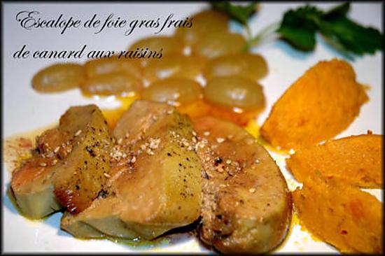 recette Escalope de foie gras fras de canard aux raisins