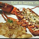 recette **Homard rôti au four , beurre citronné et fenouil confit **