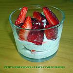 recette PETIT SUISSE CHOCOLAT RAPE VANILLE FRAISES