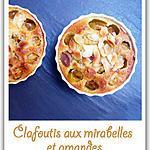 recette Clafoutis aux mirabelles et amandes