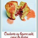 recette Coulants au beurre salé, cœur de fraise